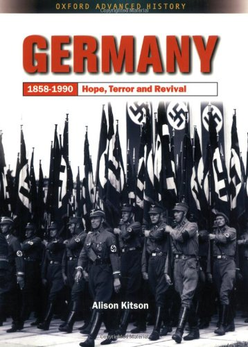 Germany: 1858-1990: Hope, Terror, and Revival (Oxford Advanced History) von imusti