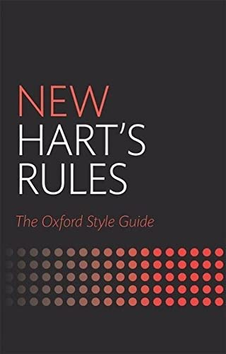 New Hart's Rules: The Oxford Style Guide (Oxford Style Guides) von Oxford University Press