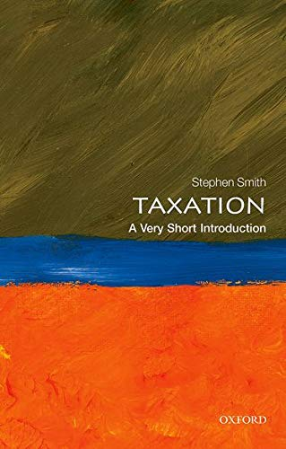 Taxation: A Very Short Introduction (Very Short Introductions, Band 428) von Oxford University Press