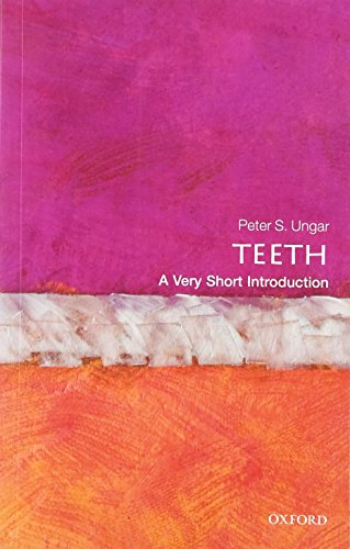 Teeth: A Very Short Introduction (Very Short Introductions) von Oxford University Press