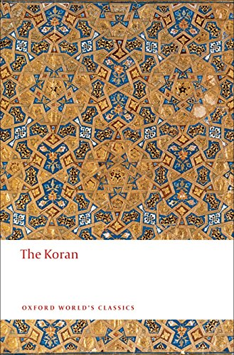 The Koran: Interpreted (Oxford World's Classics (Paperback)) von Oxford University Press