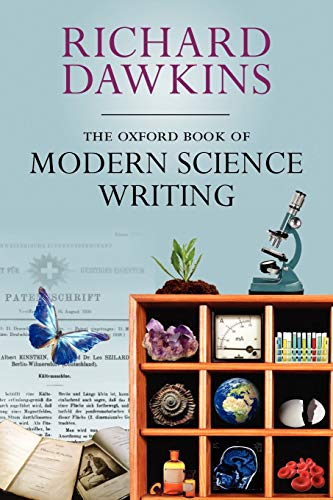 The Oxford Book of Modern Science Writing (Oxford Landmark Science) von Oxford University Press