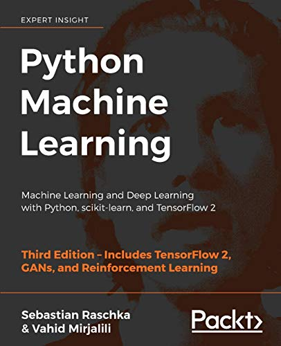 Python Machine Learning: Machine Learning and Deep Learning with Python, scikit-learn, and TensorFlow 2, 3rd Edition von Packt Publishing