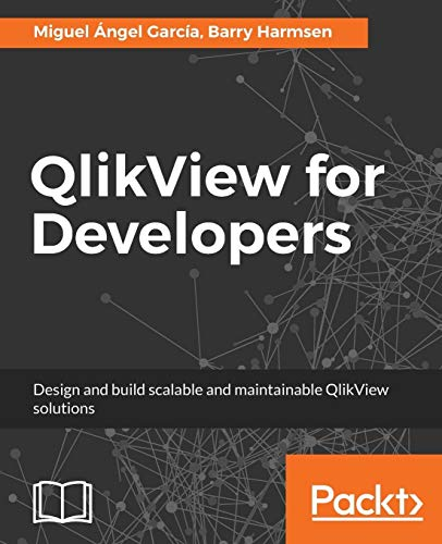 QlikView for Developers: Design and build scalable and maintainable BI solutions (English Edition) von Packt Publishing