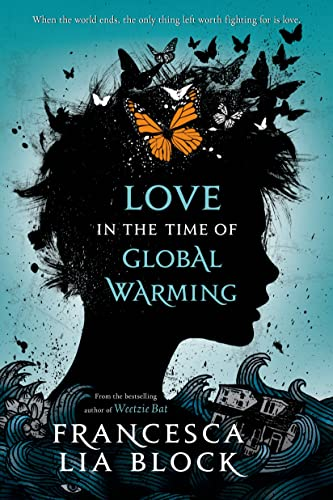 Love in the Time of Global Warming von Macmillan US