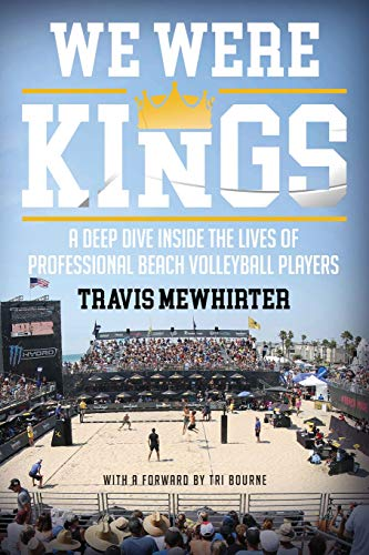 We were kings: A deep dive inside the lives of professional beach volleyball players von Paper Courts