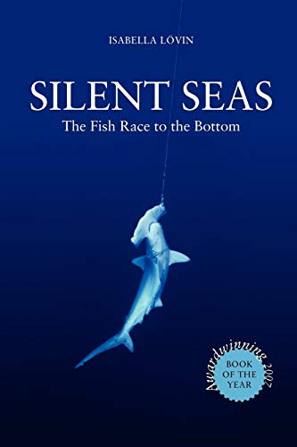 Silent Seas - The Fish Race to the Bottom von Paragon Publishing