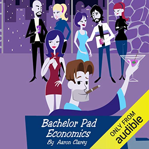Bachelor Pad Economics: The Financial Advice Bible for Men von Paric Publisher