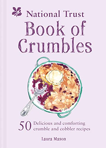 The National Trust Book of Crumbles von Pavilion Books Group Ltd.