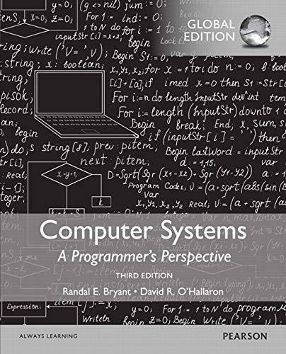 Computer Systems: A Programmer's Perspective, Global Edition von Pearson Education Limited