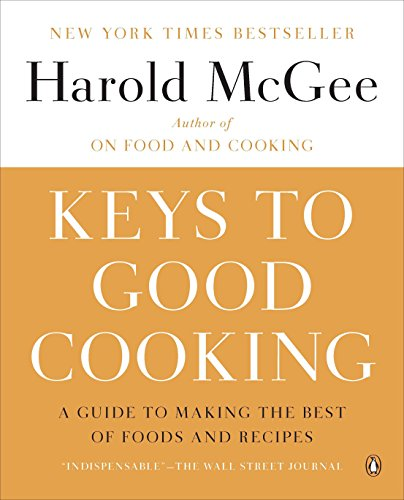 Keys to Good Cooking: A Guide to Making the Best of Foods and Recipes von Penguin Books