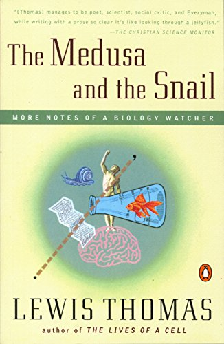 The Medusa and the Snail: More Notes of a Biology Watcher von Penguin Books