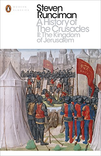 A History of the Crusades II: The Kingdom of Jerusalem and the Frankish East 1100-1187 (Penguin Modern Classics) von Penguin Books Ltd (UK)