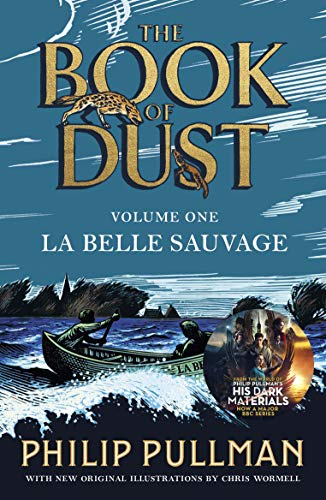 La Belle Sauvage: The Book of Dust Volume One (Book of Dust 1, Band 1) von Puffin