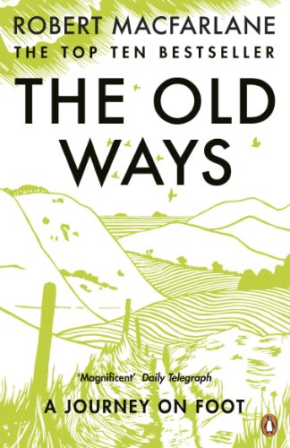 The Old Ways: A Journey on Foot von Penguin Uk