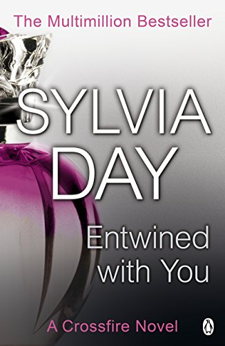 Entwined with You: A Crossfire Novel von Penguin Books Ltd (UK)