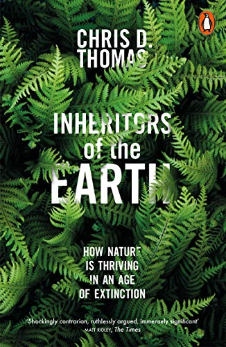 Inheritors of the Earth: How Nature Is Thriving in an Age of Extinction von Penguin Books Ltd