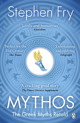Mythos: The Greek Myths Retold: A Retelling of the Myths of Ancient Greece von Penguin Uk; Penguin