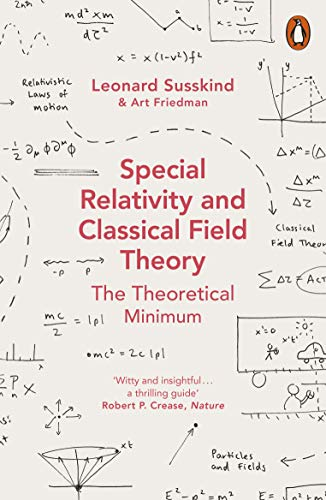 Special Relativity and Classical Field Theory (Theoretical Minimum 3) von Penguin Books Ltd (UK)