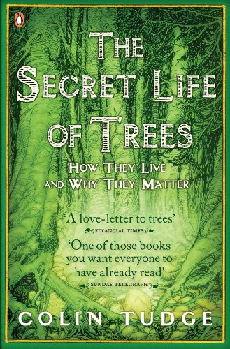 The Secret Life of Trees: How They Live and Why They Matter (Penguin Press Science) von Penguin