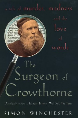 The Surgeon of Crowthorne: A Tale of Murder, Madness and the Oxford English Dictionary (Roman) von Penguin