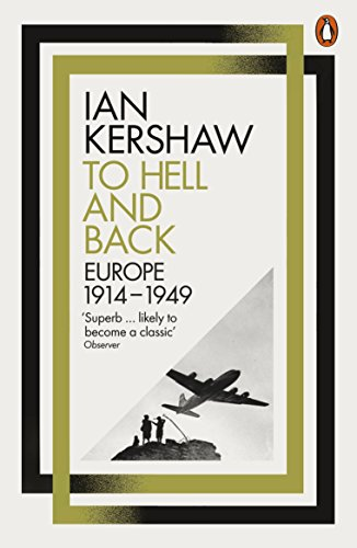 To Hell and Back: Europe, 1914-1949 (Penguin History of Europe 8) von Penguin Books Ltd (UK)
