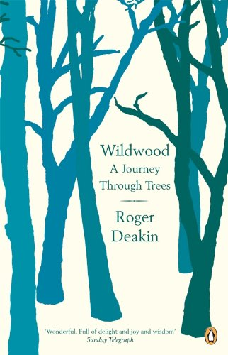 Wildwood: A Journey Through Trees von Penguin Uk