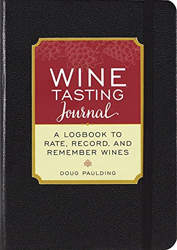 Wine Tasting Journal (Diary, Notebook): A Logbook to Rate, Record, and Remember Wines von PETER PAUPER