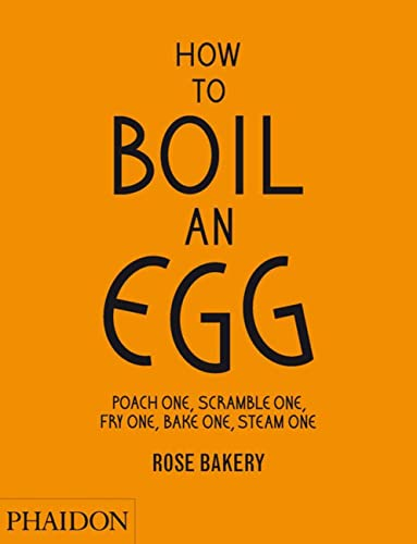 How to Boil an Egg Etc von Phaidon, Berlin