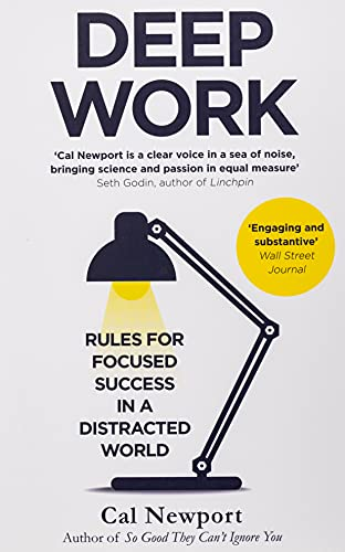 Deep Work: Rules for Focused Success in a Distracted World von Little, Brown Book Group; Piatkus