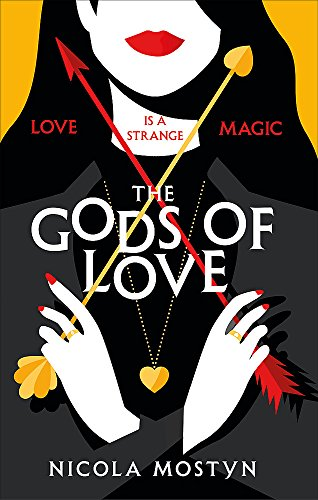 The Gods of Love: Happily ever after is ancient history . . . von Piatkus