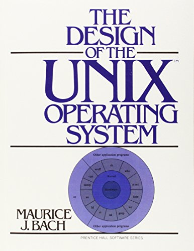The Design of the Unix Operating System (Prentice Hall Software Series) von Prentice Hall