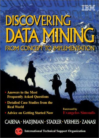 Discovering Data Mining: From Concept to Implementation (IBM Books) von Prentice Hall