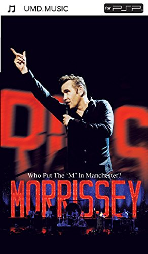 Morrissey - Who Put the 'm' in Manchester? [UMD Universal Media Disc] [UK Import]