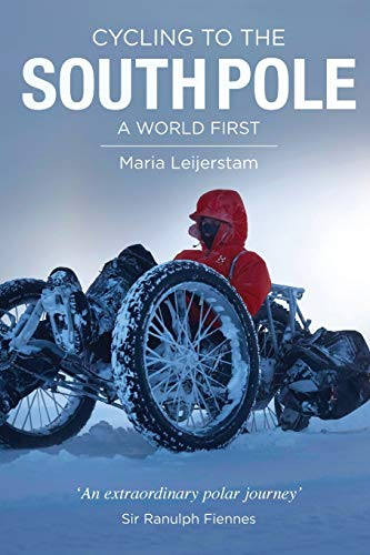 Cycling to the South Pole: A world first von Profile Publishing