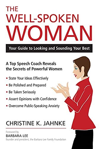 The Well-Spoken Woman: Your Guide to Looking and Sounding Your Best von Prometheus Books