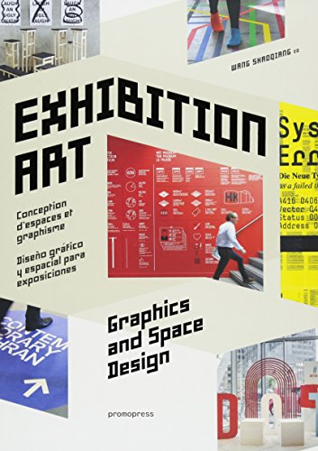 Exhibition Art - Graphics and Space Design (Promopress) von Promopress