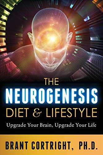 The Neurogenesis Diet and Lifestyle: Upgrade Your Brain, Upgrade Your Life von Psyche Media