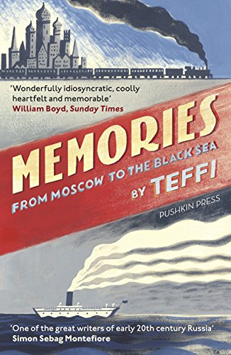 Memories - From Moscow to the Black Sea von Pushkin Press