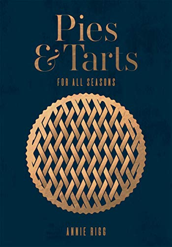 Pies & Tarts von QUADRILLE PUBLISHING
