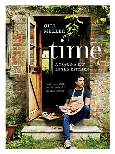 Time: A Year and a Day in the Kitchen von Quadrille Publishing Ltd