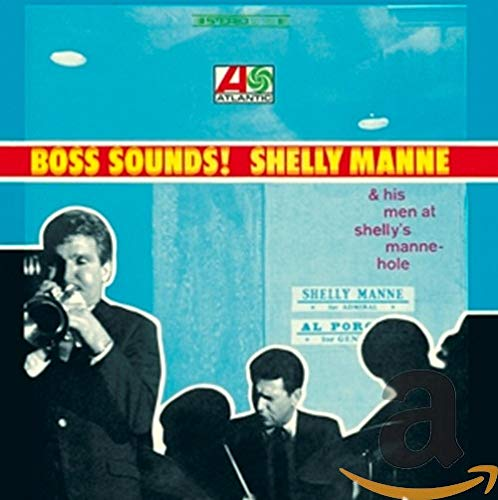 Boss Sounds:Shelly Manne &His Men at Shelly'S Mann von RHINO RECORDS