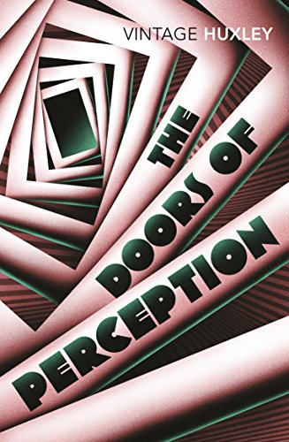 The Doors of Perception and Heaven and Hell von Random House UK Ltd