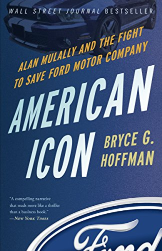 American Icon: Alan Mulally and the Fight to Save Ford Motor Company von Random House USA Inc