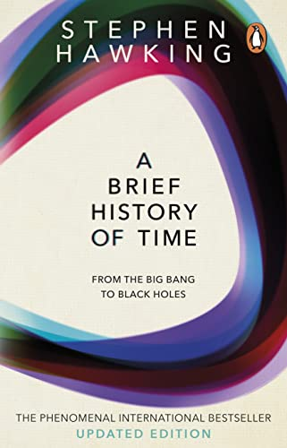 A Brief History of Time: From the Big Bang to Black Holes (2011) von Random House Uk; Bantam