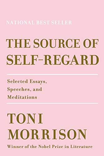 The Source of Self-Regard: Selected Essays, Speeches, and Meditations von Random House LCC US