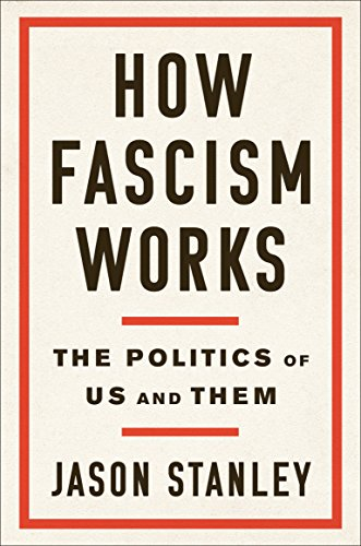 How Fascism Works: The Politics of Us and Them von Random House Us