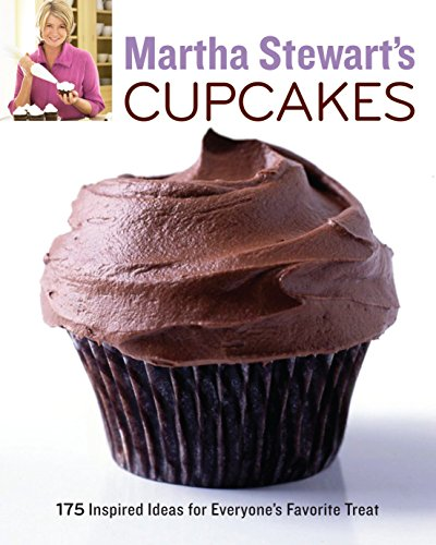Martha Stewart's Cupcakes: 175 Inspired Ideas for Everyone's Favorite Treat von Random House