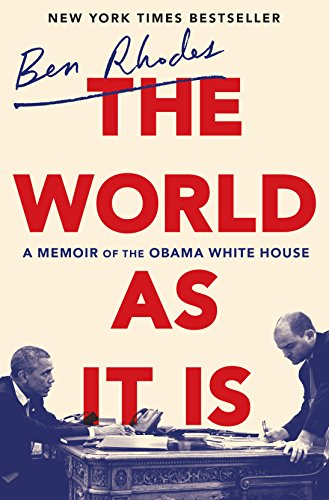 The World as It Is: A Memoir of the Obama White House von Random House LCC US