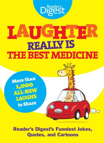 Laughter Really Is The Best Medicine: America's Funniest Jokes, Stories, and Cartoons von Readers Digest